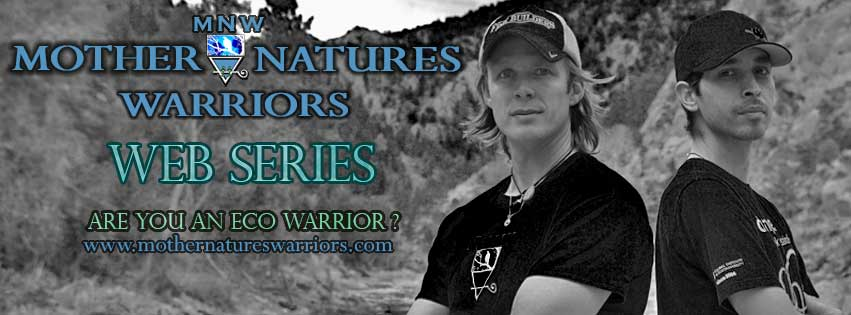 Mother Nature's Warriors web series